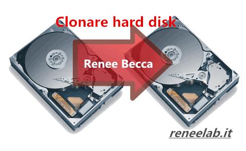 clonare hard disk con Renee Becca