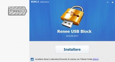 1. Installazione di Renee USB Block